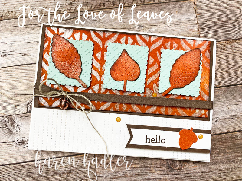 Easy  Blending Techniques with Love of Leaves.
